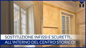 sostituzione finestre scuretti centro storico